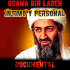 Osama Bin Laden, íntimo y personal