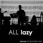 560 - Lazy - Ídolos del Extrarradio