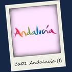 3x01 Andalucía (I)