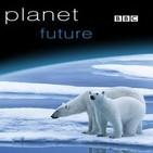 Planeta Futuro (BBC)