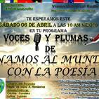 Programa del 060419 de Voces y plumas de Unamos al mundo con la poesía