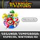 RETRASO AL FUTURO Especial Nintendo Parte 2