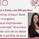 219: Cómo Dejar de Vivir a Dieta, con Miriam Ruiz