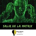 Salir de la Matrix