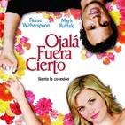 Ojalá Fuera Cierto (2005) #Romance #Fantasmas #peliculas #audesc #podcast