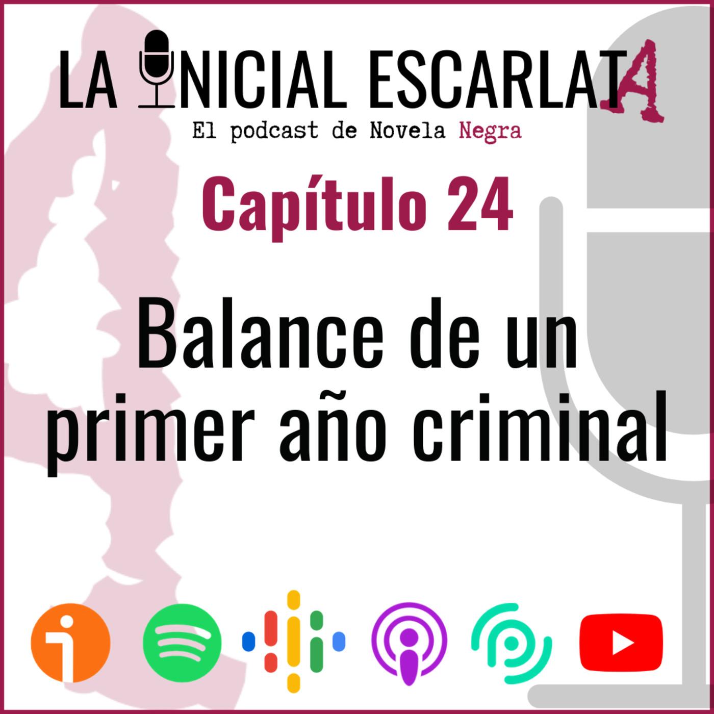 Capítulo 24: Balance de un primer año criminal