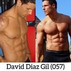 David Diaz Gil (057) En forma a los 40 años. (Consejos y su historia)