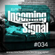 #034 INCOMING SIGNAL with Elitist
