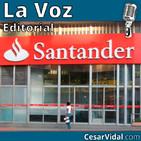 Editorial: El Banco de Santander sumido en la crisis - 23/10/18