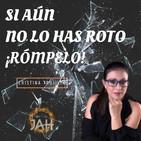 SI AÚN NO LO HAS ROTO ¡RÓMPELO! - Cristina Trujillo - 15 Abril 2019 l Prédicas en audio