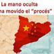 """La mano oculta que ha movido el """"PROCÉS"""" DE INDEPENDENCIA EN CATALUNYA - conspiraciones"""