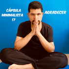Cápsula Minimalista 17   Agradecer.
