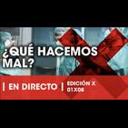 La Reunión Secreta Edición X 01x08 - ¿Qué hacemos mal?