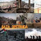 Noticias de abajo Especial GAZA Destrozada
