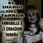 Annabelle 2: La Creación, Reseña - El Diario Del Terror, EP 134