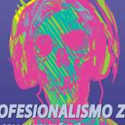 T2E1: El Profesionalismo Zombie (feat. Katona)