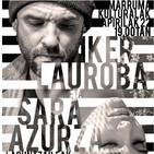 MK.05 - IKER LAUROBA eta SARA AZURZA akustikoan (2018-04-22)