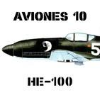 A-10#42 Heinkel He-100 el soberbio caza que no fue