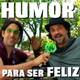 Cap. 17.- HUMOR para ser Feliz! Con Ángel Rielo, feliciólogo