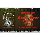 El Terror No Tiene Podcast - Episodio #57 -Game Over. Se acabó el juego (1989)