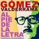 Entrelíneas 77: Gómez Valderrama, primera entrega.