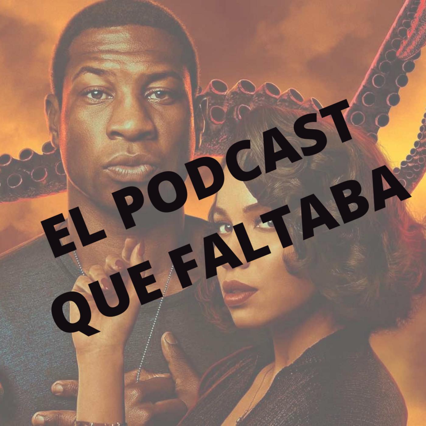 El Podcast que Faltaba sobre Lovecraft Country - Episodio 10: Full Circle (Season Finale)