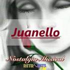 Nostalgia Musical: Especial de Juanello
