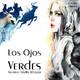 """""""Los Ojos Verdes"""" de Gustavo Adolfo Becquer"""