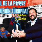 Sal de una p#?$ vez de la jod#%$! desuniÓn europea+pucherazo 26m
