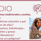 Episodio 77: Medicinas naturales, aceites y arsénico en los alimentos, con Lucía Redondo