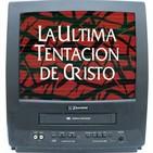 """02x20 Remake a los 80 """"La Última Tentación de Cristo"""" 1988 Martin Scorsese"""