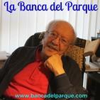 29.07.2019 - La Banca del Parque - Maestro Javier Darío Restrepo - Consecuencias de las Injusticias Sociales