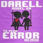 Tu Peor Error (Remix)