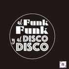 105. Al Funk...Funk, y al Disco...Disco