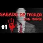 Sabado de terror con Monse T1 Ep1