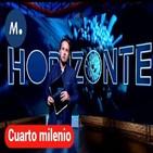 Especial Cuarto milenio (13-09-2020): Horizonte