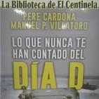 """La Biblioteca de El Centinela...""""El día D"""""""
