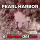 El Abrazo del Oso - Segunda Guerra Mundial: Pearl Harbor