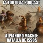 La Tortulia #103 - Alejandro Magno: Batalla de Issos