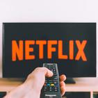 #20 Netflix, ante los mayores retos de su historia
