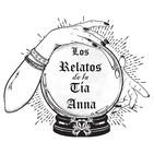 Los Relatos de la Tía Anna Capítulo 5