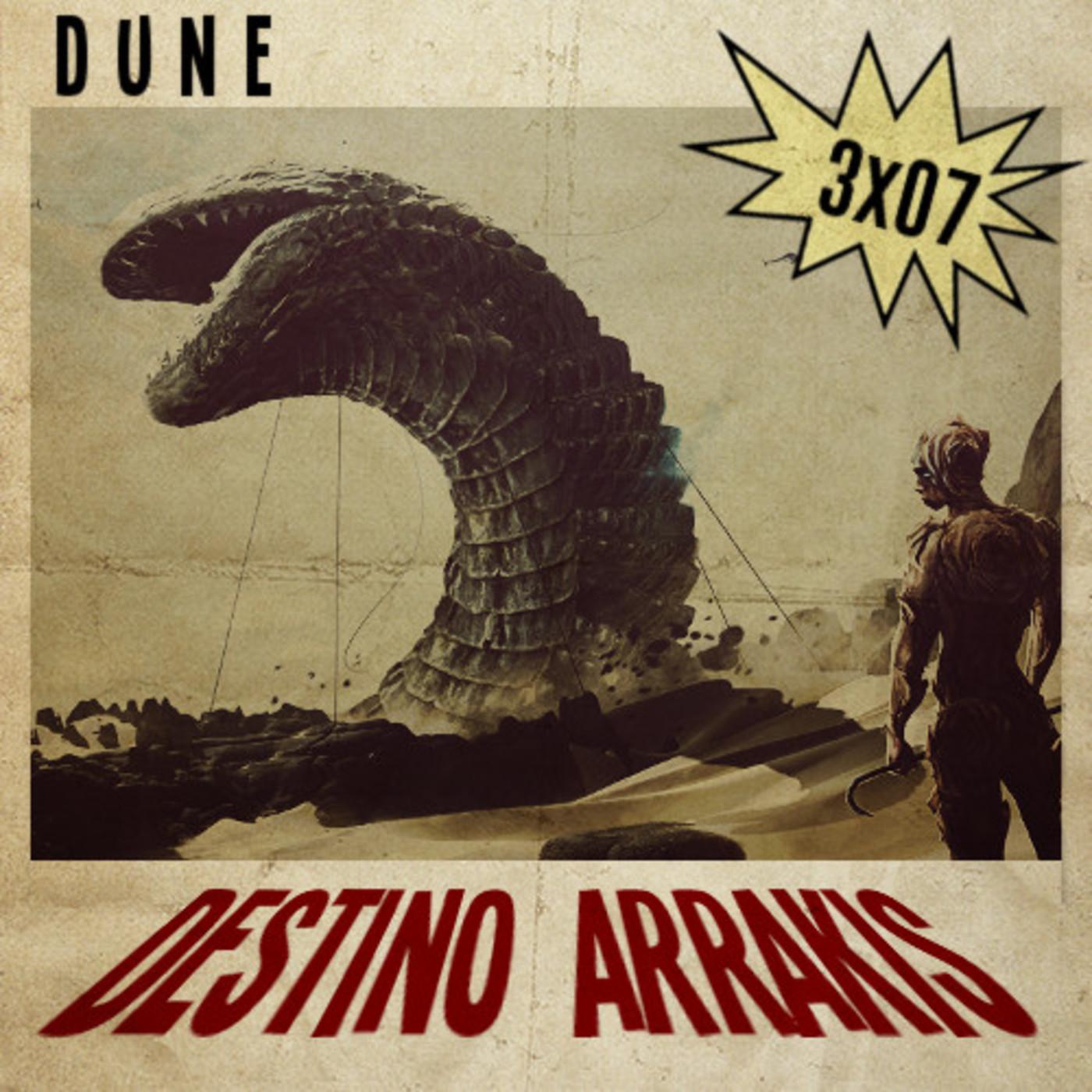 [DA] Destino Arrakis 3xO7 Dune