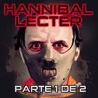 LODE 9x27 –Archivo Ligero– HANNIBAL LECTER parte 1 de 2