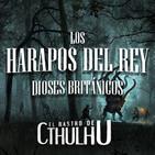 Los harapos del rey (XIX) | El Rastro de Cthulhu