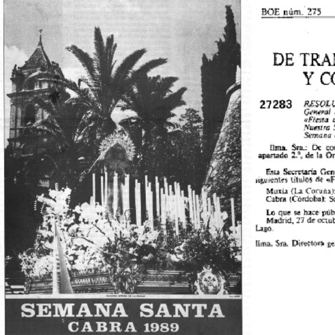 LA HISTORIA ENTRE LÍNEAS: 30 años de la declaración de Interés Turístico Nacional de nuestra Semana Santa