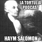 La Tortulia #64 - Haym Salomon