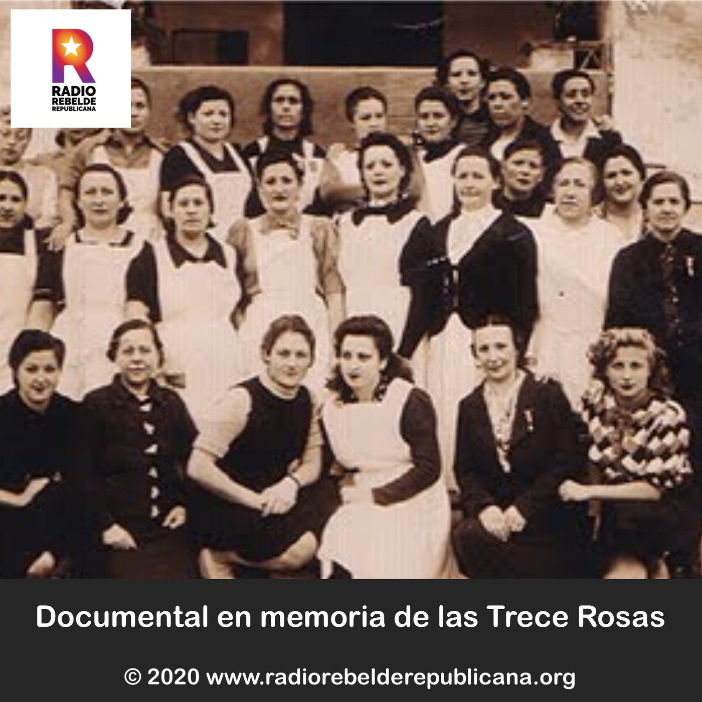 Documental en memoria de las Trece Rosas
