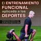 El entrenamiento funcional aplicado a los deportes - Episodio 2