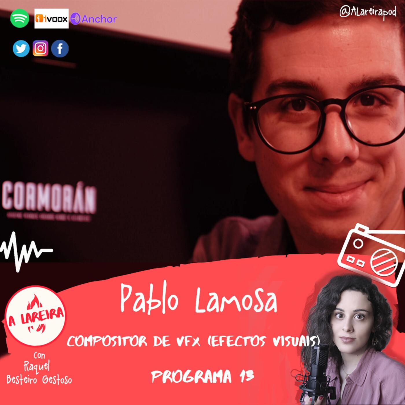 Pablo Lamosa e os efectos visuais dende Galicia