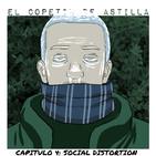 El Copetín de Astilla | Capítulo 4: Social Distortion